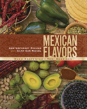 Mexican Flavors Cookbook -Hugh Carpenter